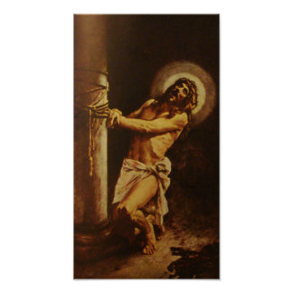 Suffering Servant Jesus Christ Scourged Poster