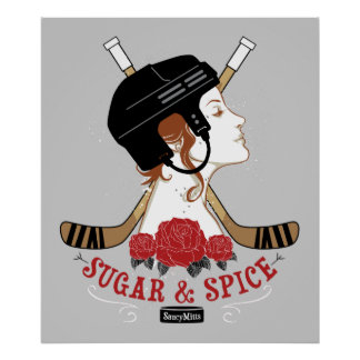 Sugar and Spice Womens Hockey Poster