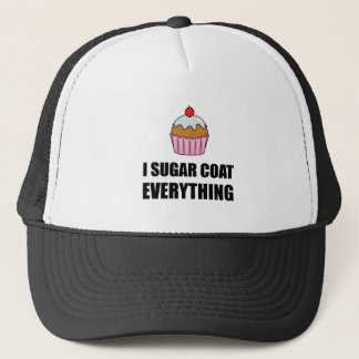 Sugar Coat Everything Cupcake Trucker Hat