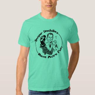 Sugar Daddies Have More Fun Tee Shirt