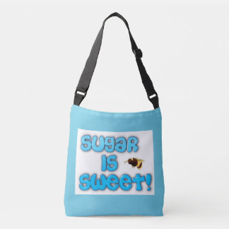 Sugar is sweet crossbody bag