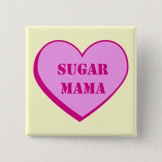 Sugar Mama 15 Cm Square Badge