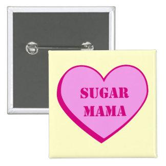 Sugar Mama Pinback Buttons