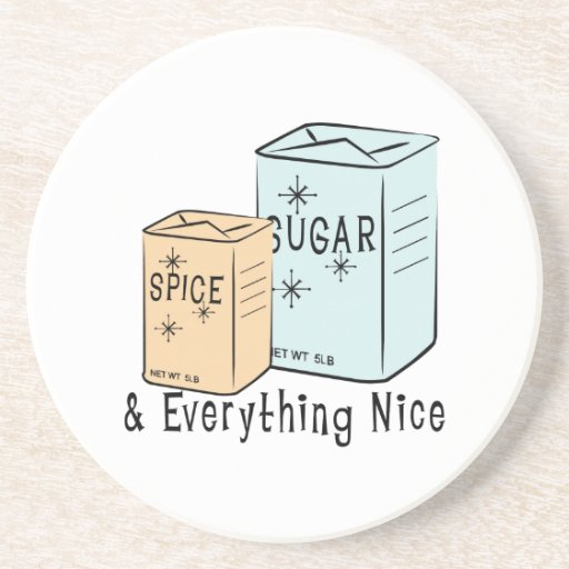 Sugar Spice and everything nice Coasters