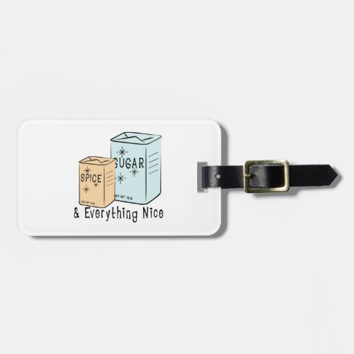 Sugar Spice and everything nice Travel Bag Tag