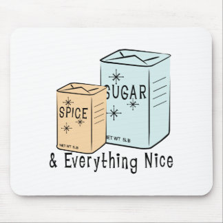 Sugar Spice and everything nice Mouse Pad