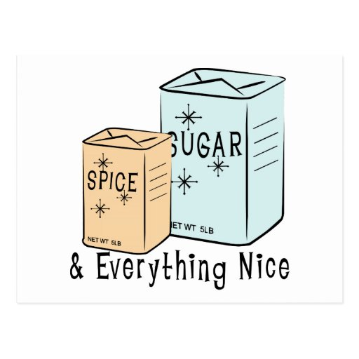 Sugar Spice and everything nice Postcards