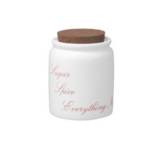 Sugar Spice and Everything Nice Candy Jar