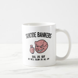 Suicide Bankers Mugs