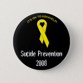 suicide prevention 6 cm round badge