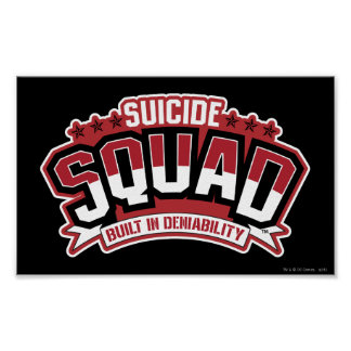 Suicide Squad | Built In Deniability Poster