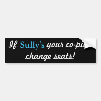 Sully Bumper Stickers