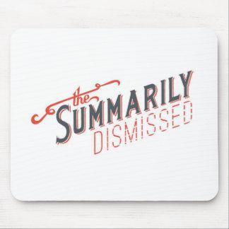 Summarily Dismissed Logo Mouse Pad