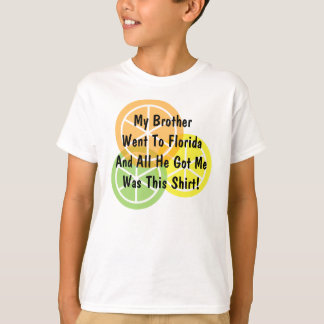 Summer Citrus - Brother Went To Florida - T-Shirt