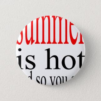 summer hot flirt love sweat couple boyfriend girlf 6 cm round badge