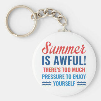 Summer Is Awful Key Ring