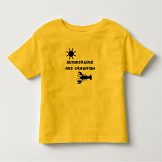 """Summertime and Crawfish"" Toddler T-Shirt"