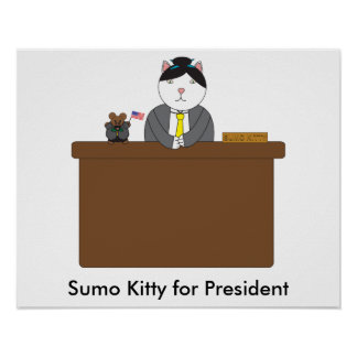 Sumo Kitty For President Poster