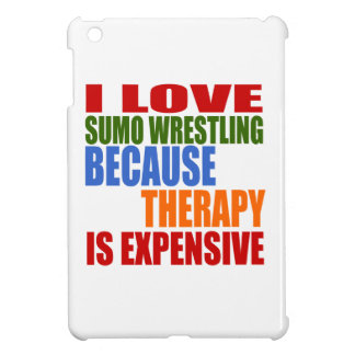 Sumo Wrestling Is My Therapy Cover For The iPad Mini