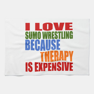 Sumo Wrestling Is My Therapy Tea Towel