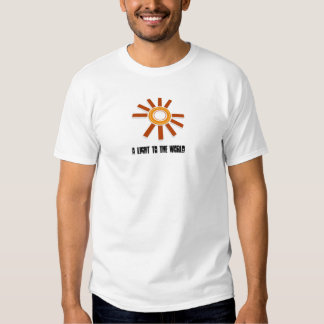 Sun, A light to the world Tees