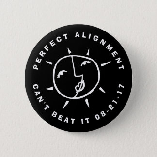 Sun and Moon Eclipse Perfect Alignment 6 Cm Round Badge