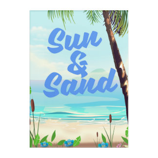 Sun and Sand inspirational quote cartoon poster la Acrylic Wall Art