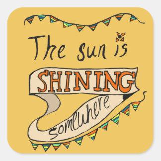 Sun Is Shining Somewhere Sticker