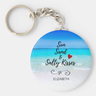 Sun Sand and Salty Kisses Tropical Beach Key Ring