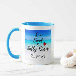 Sun Sand and Salty Kisses Tropical Beach Mug