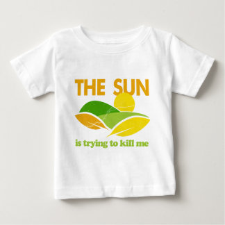 Sun Trying To Kill Me Tee Shirt