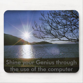 Sun water, Shine your Genius through the use of... Mouse Pad