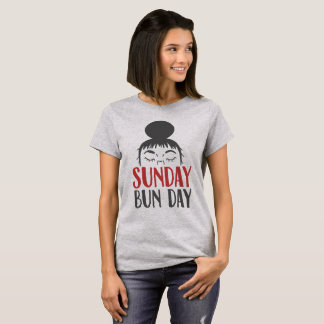 Sunday Bun Day Lazy Mom Shirt