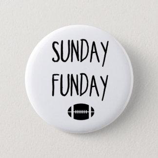 Sunday Funday 6 Cm Round Badge