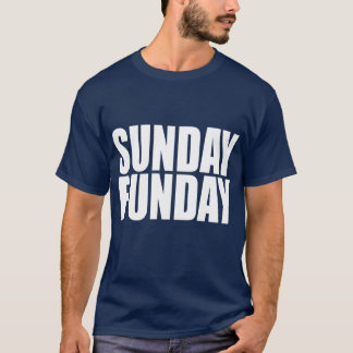 Sunday Funday Dark T-Shirt