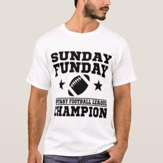 SUNDAY FUNDAY FANTASY FOOTBALL LEAGUE CHAMPION T-Shirt