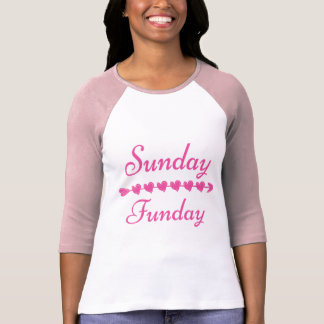 Sunday Funday Pink T-Shirt