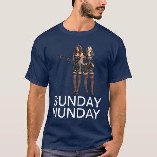 Sunday Nunday T-Shirt