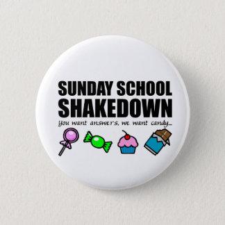 Sunday School Shakedown 6 Cm Round Badge