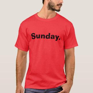 Sunday. T-Shirt