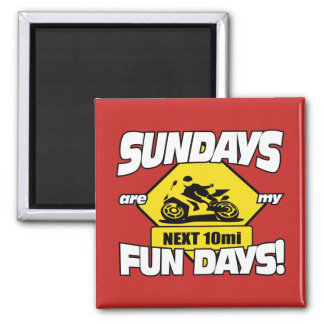 Sundays are my fundays! magnet