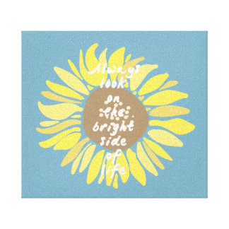 Sunflowers Bright Side Canvas Prints