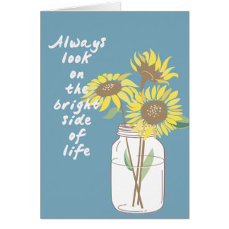 Sunflowers Bright Side Greeting Card
