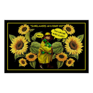 Sunflowers on a Rainy Day Poster