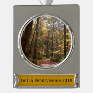 Sunlit Fall Trail in Laurel Hill State Park Silver Plated Banner Ornament