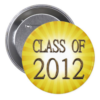 Sunny Class Of 2012 Graduation Button Pin