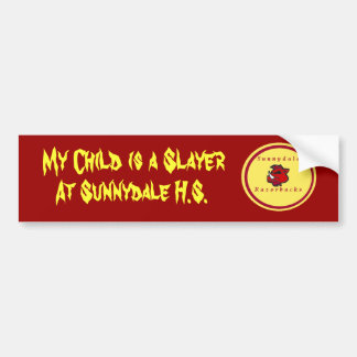 sunnydale, My Child is a , At Sunnydale ... Car Bumper Sticker