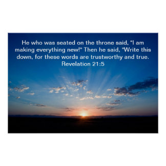 Sunrise bible verse Revelation 21:5 Poster