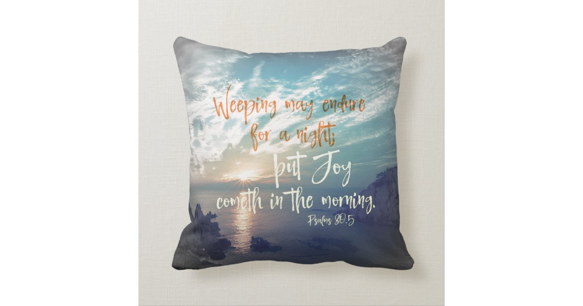 Throw Pillows With Scripture : Sunrise with Joy Comes in the Morning Bible Verse Throw Pillow Zazzle