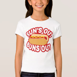 Suns Out Buns Out Tshirts